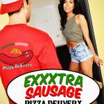 """Exxxtra Sausage Pizza Delivery"" featuring Naomi Woods & Ryan Driller"