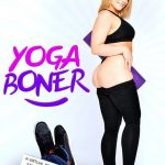 """Yoga Boner"" featuring Hadley Viscara"