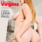 """She Loves Virgins"" featuring Lena Paul vr porn"