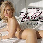 Tie The Knot Lindsey Cruz vr porn