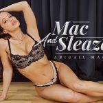 Mac And Sleaze Abigail Mac vr porn