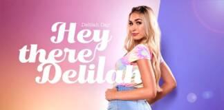 BadoinkVR - Hey There Delilah - Delilah Day VR Porn