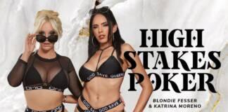 Badoink Blondie Fesser & Katrina Moreno High Stakes Poker VRPorn