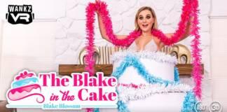 WankzVR - The Blake In The Cake - Blake Blossom VR Porn