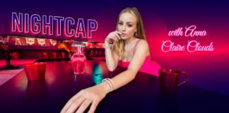 VRAllure - Nightcap with Anna - Anna Claire Clouds VR Porn